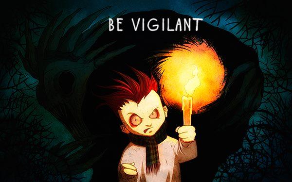 Be vigilant